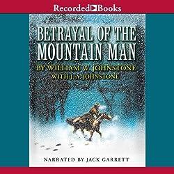 Betrayal of the Mountain Man