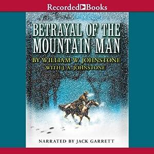 Betrayal of the Mountain Man Audiobook