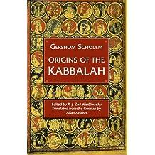 Origins of the Kabbalah (Princeton Paperbacks)