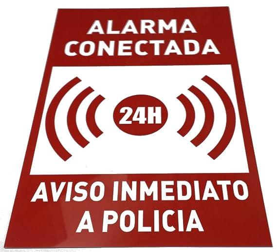 Señaletica. Alarma conectada 24h. Aviso inmediato policia ...