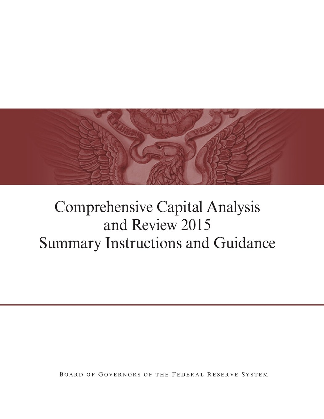 Comprehensive Capital Analysis and Review 2015 Summary Instruction and Guidance PDF ePub ebook