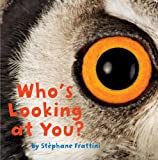 Who's Looking at You? (Nature Lift-the-Flap Books)