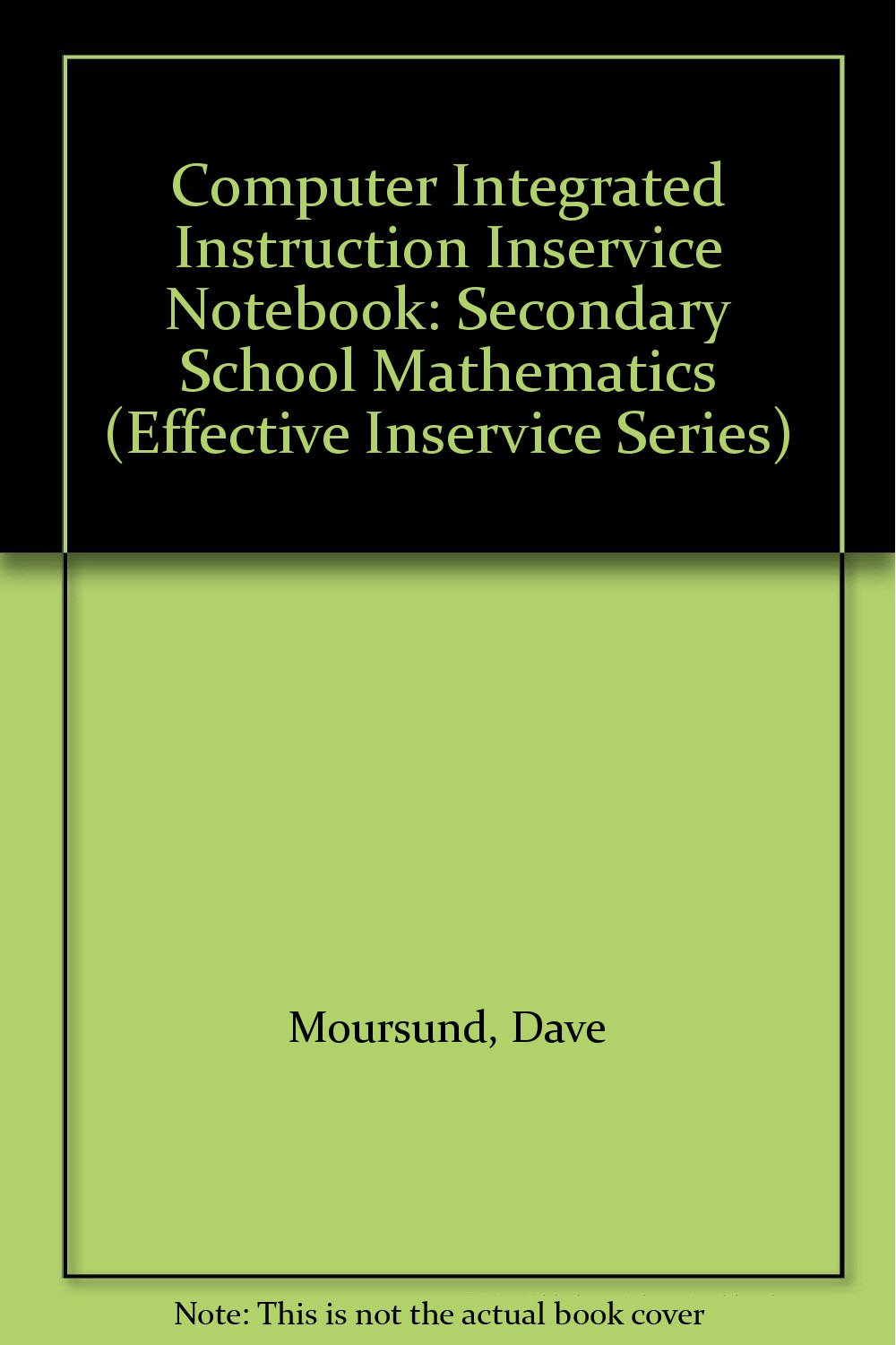 Buy Computer Integrated Instruction Inservice Notebook Secondary