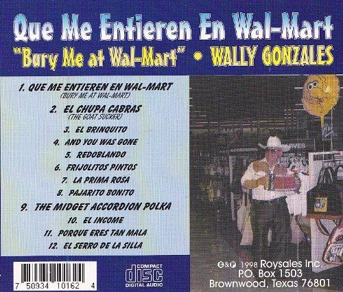 Wally Gonzales - Bury Me at Wal-Mart (Que Me Entieren En Wal-Mart) - Amazon.com Music
