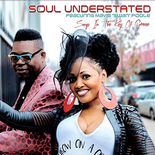 Soul Understated feat. Mavis Swan Poole-Songs In The Key Of Grease-(5837)-CDEP-FLAC-2017-WRE Download