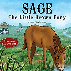 Sage, the Little Brown Pony Audiobook