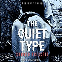 The Quiet Type Audiobook by Summer Prescott Narrated by Kate Zane