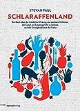 Schlaraffenland: Ein Buch über die tröstliche Wirkung von warmem Milchreis, die Kunst, ein Linsengericht zu kochen, und die Unwägbarkeiten der Liebe (German Edition)