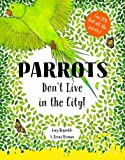 img - for Parrots Don't Live in the City! book / textbook / text book