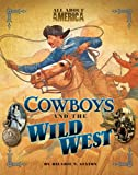 img - for All About America: Cowboys and the Wild West book / textbook / text book
