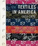 Textiles in America, 1650-1870