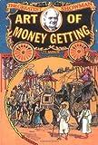 Art of Money Getting, P. T. Barnum, 1557094942