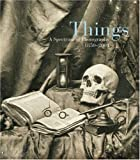 Things, Mark Haworth-Booth, 0224072897