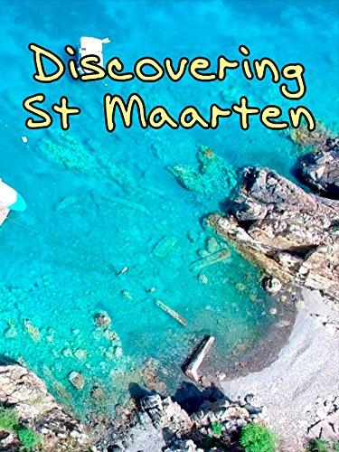 Discovering Sint Maarten ()