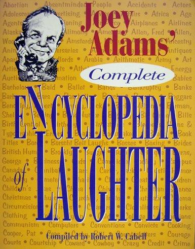 Joey Adams' Complete Encyclopedia of Laughter