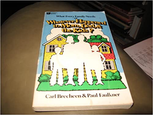 Whatever Happened To Mom Dad The Kids Amazon Books