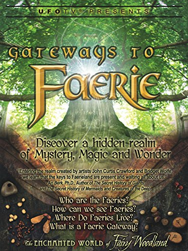 Gateways To Faerie - Discover A Hidden Realm of Mystery, Magic and Wonder (Magic Tree House Movie)