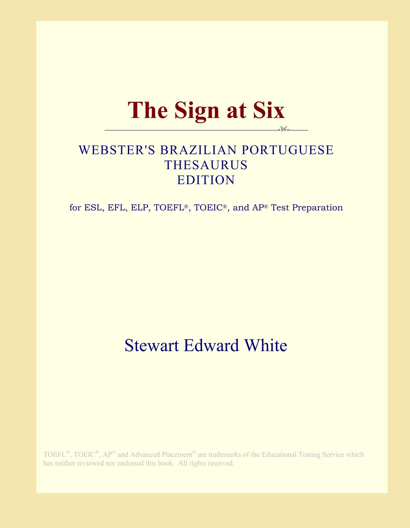 Download The Sign at Six (Webster's Brazilian Portuguese Thesaurus Edition) ebook