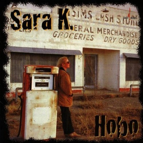 Hobo by Sara K. (1997-04-15) (Sara Hobo)