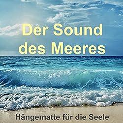 Der Sound des Meeres - Hängematte für die Seele