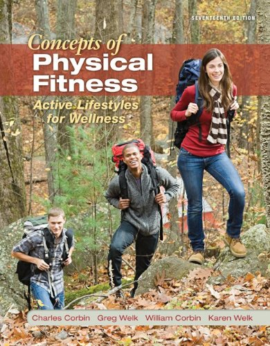 Concepts of Physical Fitness Loose Leaf Edition with Connect Access Card