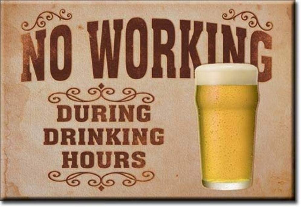 "Desperate Enterprises No Working During Drinking Hours Refrigerator Magnet, 2"" x 3"""