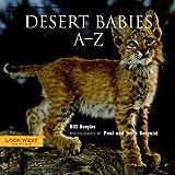 Desert Babies A-Z, Bill Broyles, 1887896694