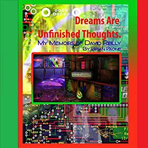 Dreams Are Unfinished Thoughts Audiobook