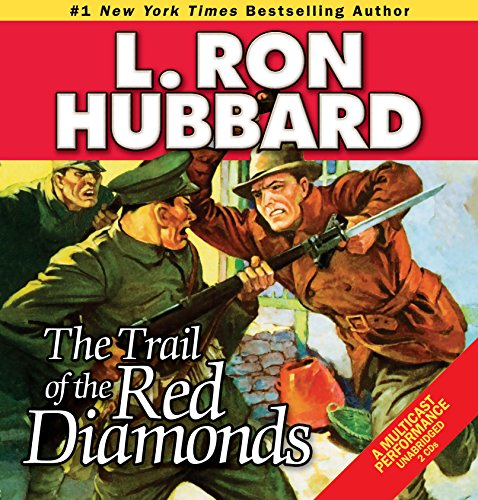 The Trail of the Red Diamonds (Stories from the Golden Age) (Action Adventure Short Stories Collection)