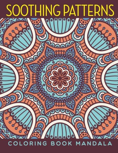 Soothing Patterns Coloring Book Mandala