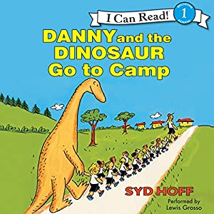 Danny and the Dinosaur Go to Camp Audiobook