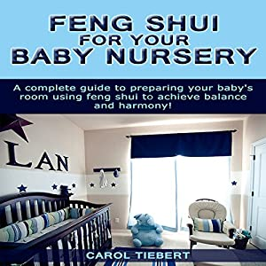 Feng Shui for Your Baby Nursery Audiobook