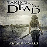 img - for Taking on the Dead: The Famished Trilogy, Book 1 book / textbook / text book
