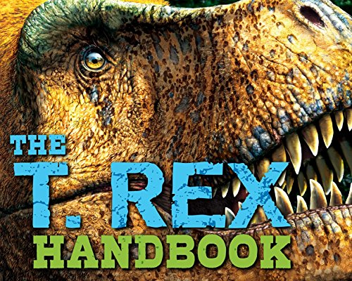 The T Rex Handbook (Discovering) by Cider Mill