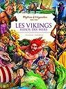 Les Vikings Héros des mers par Ragache