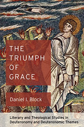 Imprint Block - The Triumph of Grace: Literary and Theological Studies in Deuteronomy and Deuteronomic Themes