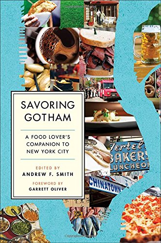 Savoring Gotham: A Food Lover's Companion to New York City PDF