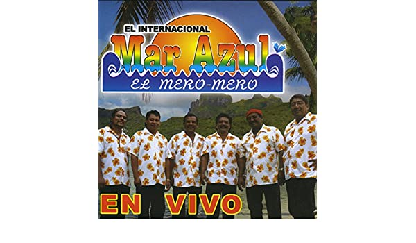 Conjunto Mar Azul: En Vivo (El Mero-Mero) by Conjunto Mar Azul on Amazon Music - Amazon.com