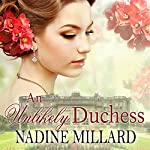 An Unlikely Duchess | Nadine Millard