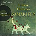 Samariter Audiobook by Jilliane Hoffman Narrated by Andrea Sawatzki