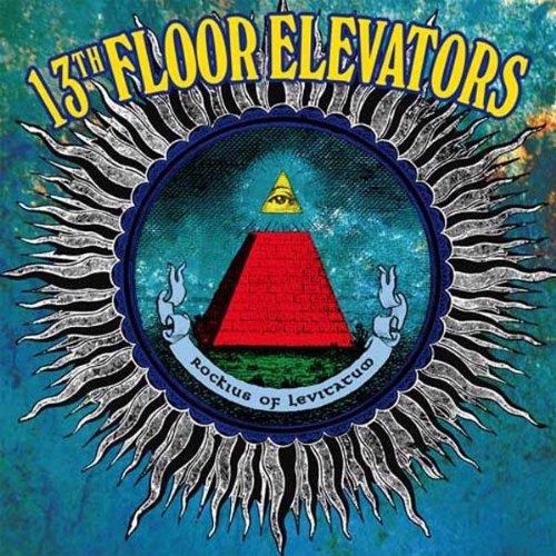Rockius of levitatum lyrics the 13th floor elevators for 13th floor elevators lyrics