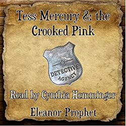 Tess Mercury and the Crooked Pink