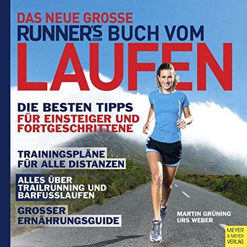 Das neue große Runner's World Buch vom Laufen (Runner's World Edition)