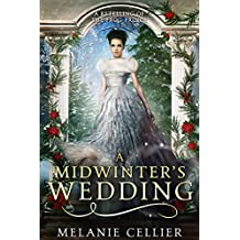 A Midwinter's Wedding: A Retelling of The Frog Prince