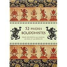 52 PRIÈRES BOUDDHISTES (COFFRET)