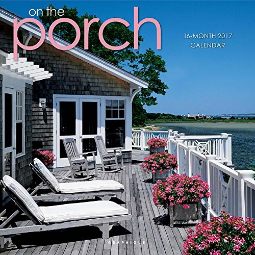 On the Porch 2017 Wall Calendar
