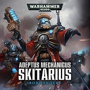 Skitarius: Warhammer 40,000 Audiobook
