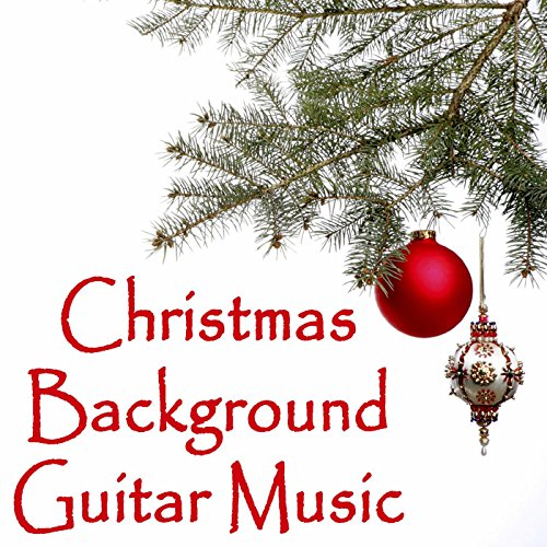 christmas background guitar music by christmas hits christmas songs christmas christmas songs music the oneill brothers group on amazon music - Christmas Background Music