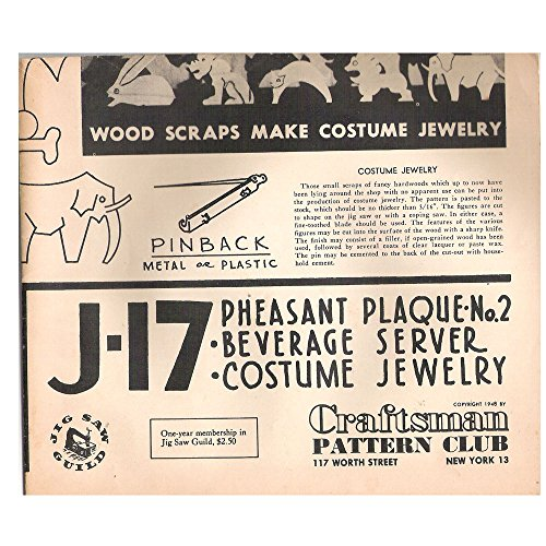Vintage 1948 (Out of Print) Craftsman Paper Woodworking Plans Pheasant Plaque, Beverage Server, Costume Jewelry No. J-17 - Out Of Print Costume Patterns