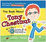 The Book about Tony Chestnut, Laurie Monopoli, 0615311393
